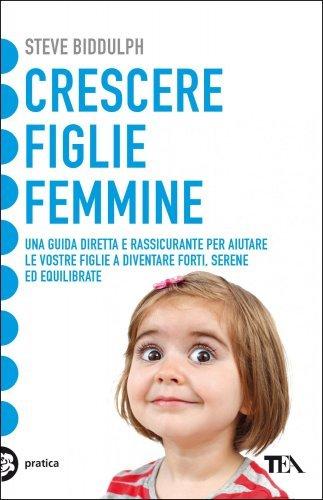 Crescere Figlie Femmine (eBook)