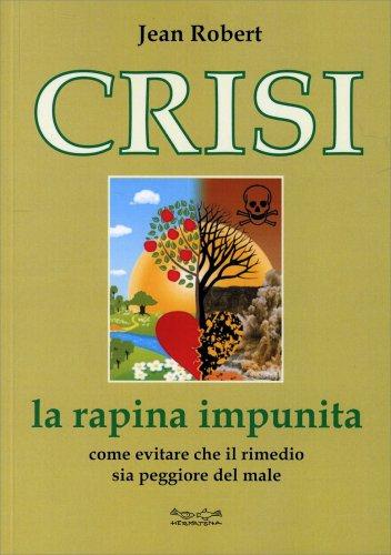 Crisi - La Rapina Impunita