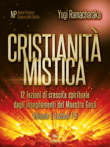 Cristianità Mistica - Volume 1 (eBook)