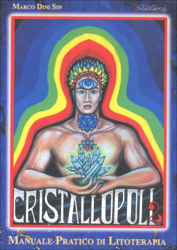 Cristallopoli Vol.2