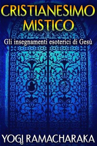 Cristianesimo Mistico (eBook)