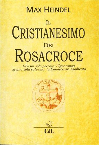 Il Cristianesimo dei Rosacroce