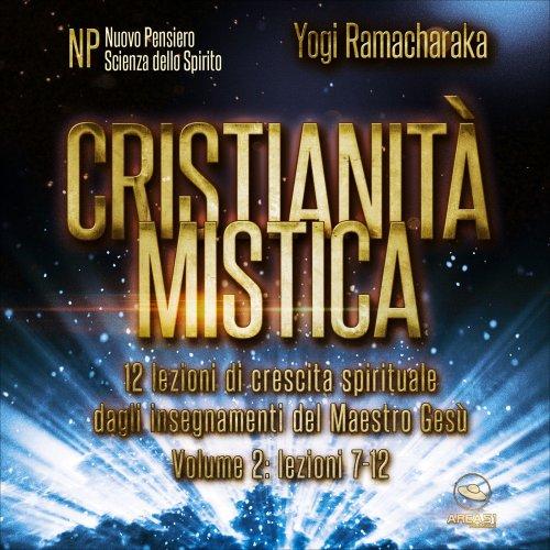 Cristianità Mistica (Audiolibro Mp3)