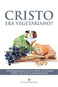 Cristo Era Vegetariano? (eBook)