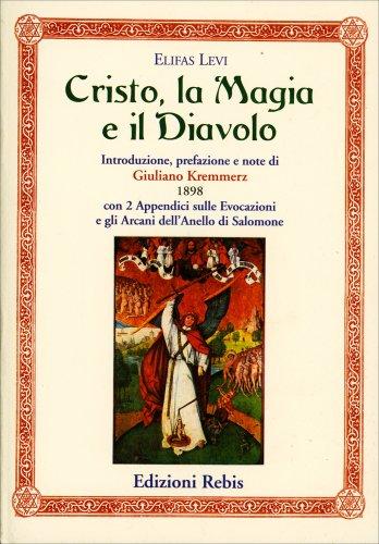 Cristo, la Magia e il Diavolo