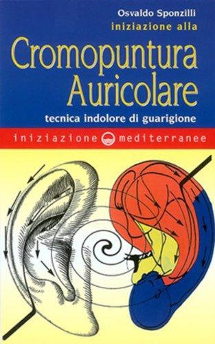 Iniziazione alla Cromopuntura Auricolare