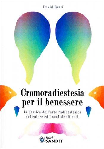 Cromoradiestesia per il Benessere