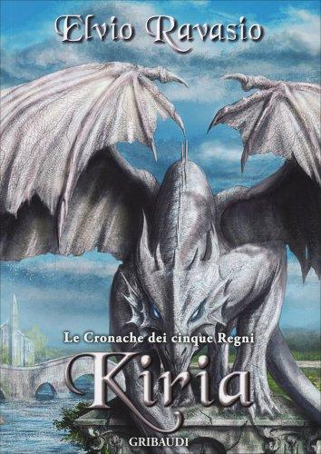Le Cronache dei Cinque Regni - Kiria