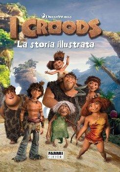 I Croods. La Storia Illustrata