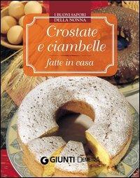 Crostate e Ciambelle Fatte in Casa