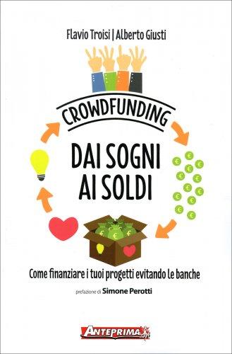 Crowfunding - Dai Sogni ai Soldi