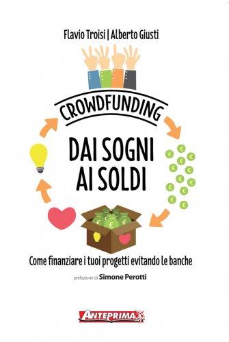 Crowfunding - Dai Sogni ai Soldi (eBook)