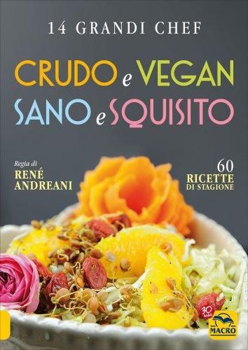 Crudo e Vegan Sano e Squisito
