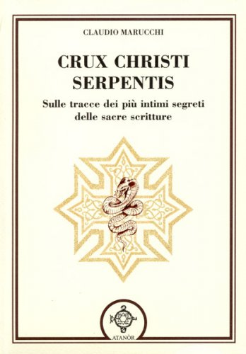 Crux Christi Serpentis