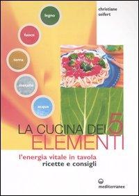 La Cucina dei Cinque Elementi
