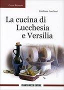 La Cucina di Lucchesia e Versilia