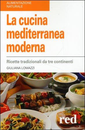 La Cucina Mediterranea Moderna