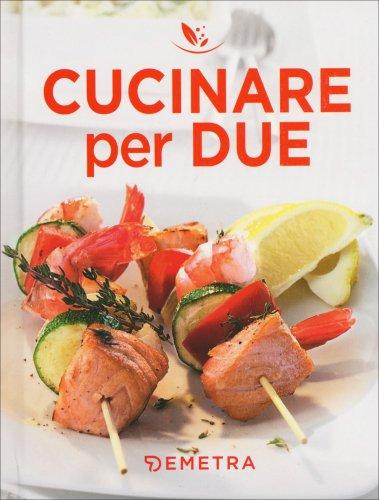 Cucinare per Due