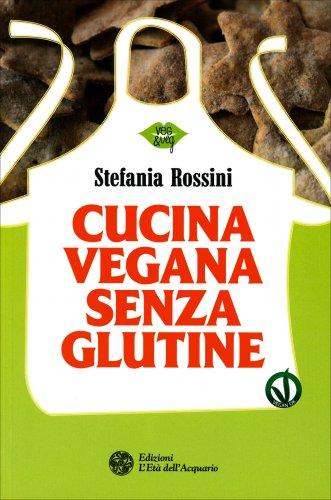 Cucina Vegan Senza Glutine