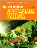 La Cucina Vegetariana Italiana