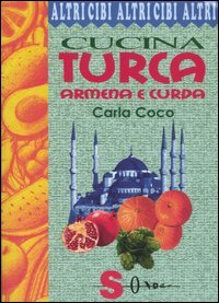 Cucina Turca, Armena e Curda