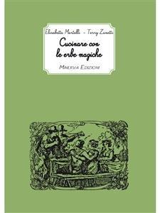 Cucinare con le Erbe Magiche (eBook)