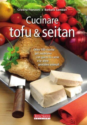 Cucinare Tofu & Seitan (eBook)