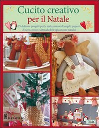Cucito Creativo per il Natale
