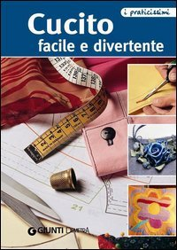 Cucito Facile e Divertente (eBook)