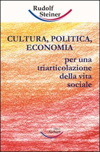 Cultura, Politica, Economia