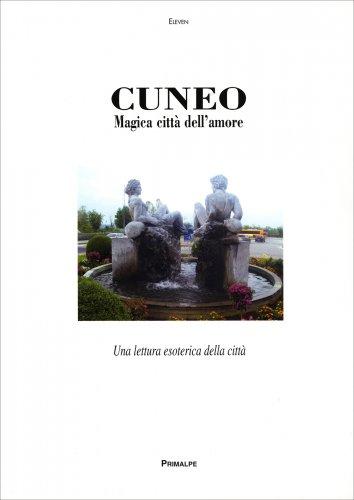 Cuneo - Magica Città dell'Amore