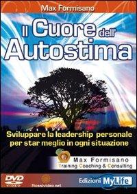 Il Cuore dell'Autostima - Libro con DVD