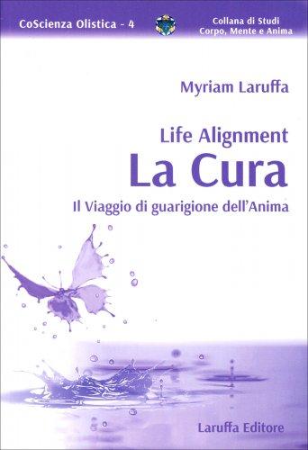 Life Alignment - La Cura