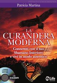 La Curandera Moderna - Con CD Audio