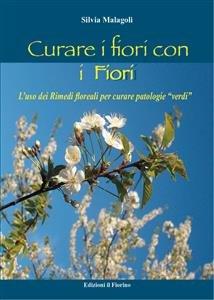 Curare i Fiori con i Fiori (eBook)