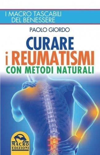 Curare i Reumatismi con Metodi Naturali (eBook)
