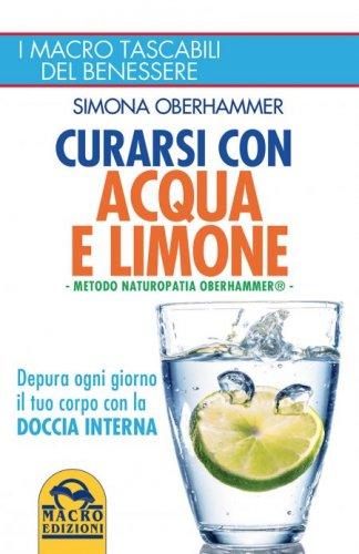 Curarsi con Acqua e Limone - (Ebook)