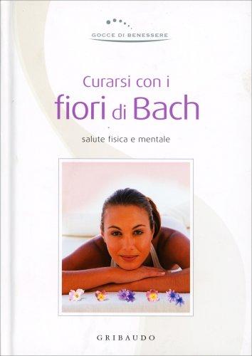 Curarsi con i Fiori di Bach