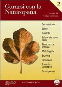 Curarsi con la Naturopatia - Vol. 2 (eBook)