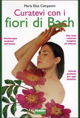 Curatevi con i Fiori di Bach