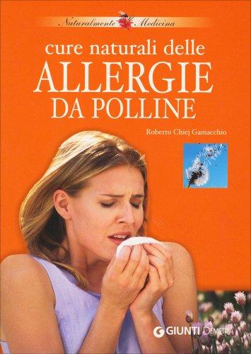 Cure Naturali delle Allergie da Polline