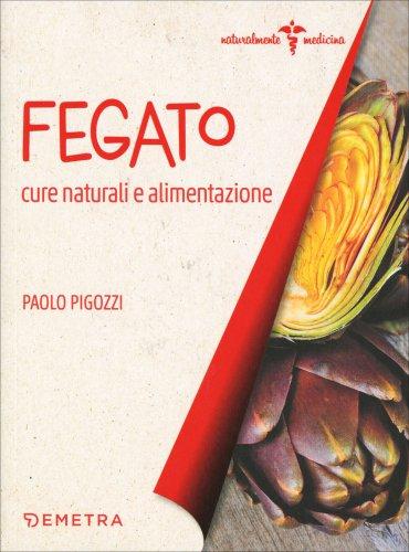 Fegato - Cura Naturali e Alimentazione