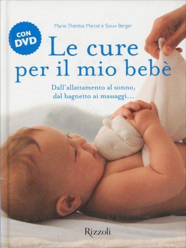Le Cure per il Mio Bebè con DVD