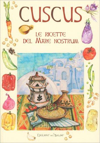 Cuscus - Le Ricette del Mare Nostrum