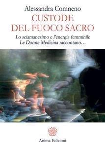 Custode del Fuoco Sacro (eBook)