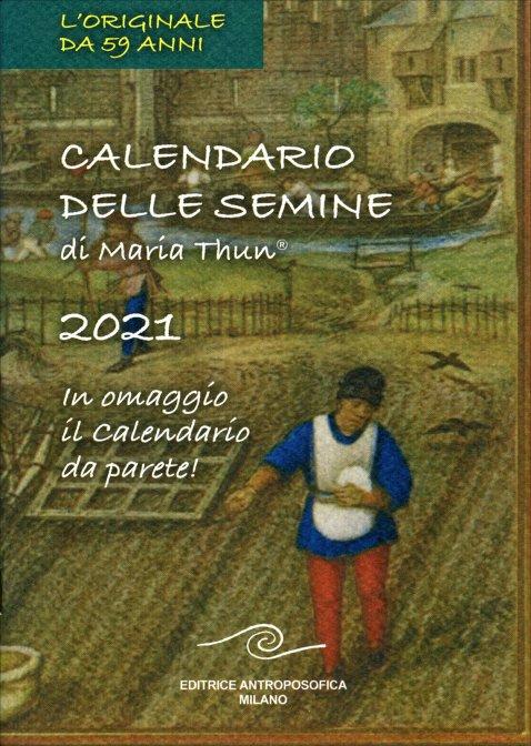 Calendario delle Semine 2021   Maria Thun