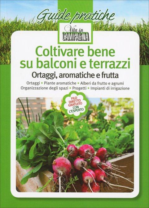 Coltivare Bene su Balconi e Terrazzi - L\'informatore Agrario