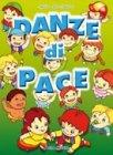 Danze di Pace - Con CD allegato