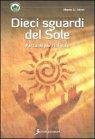 Dieci Sguardi del Sole