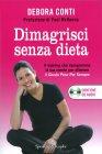 Dimagrisci Senza Dieta - Con CD Audio